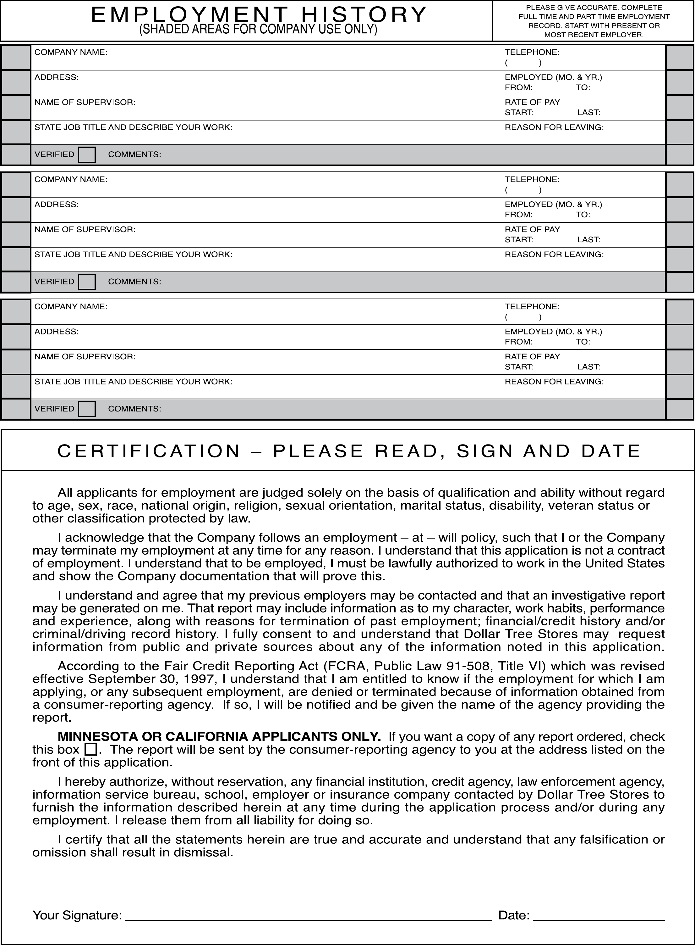 Download free and printable Dollar Tree job application form in PDF or WORD and apply for Dollar Tree jobs online and offline. Job Application Interview; Home. Job Application Form. Dollar Tree Job Application Form. Free Printable Dollar Tree Application Form. Next. Page 1 / 2. Fill Online. Free Download. Write a Comment. Write a Comment /5(42).
