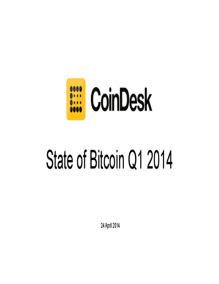 State of Bitcoin Q1 2014