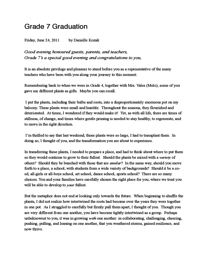 graduation speech 7 essay You will find that the language in a speech and an essay will grace how to write a speech how to write an inspirational valedictorian graduation speech.