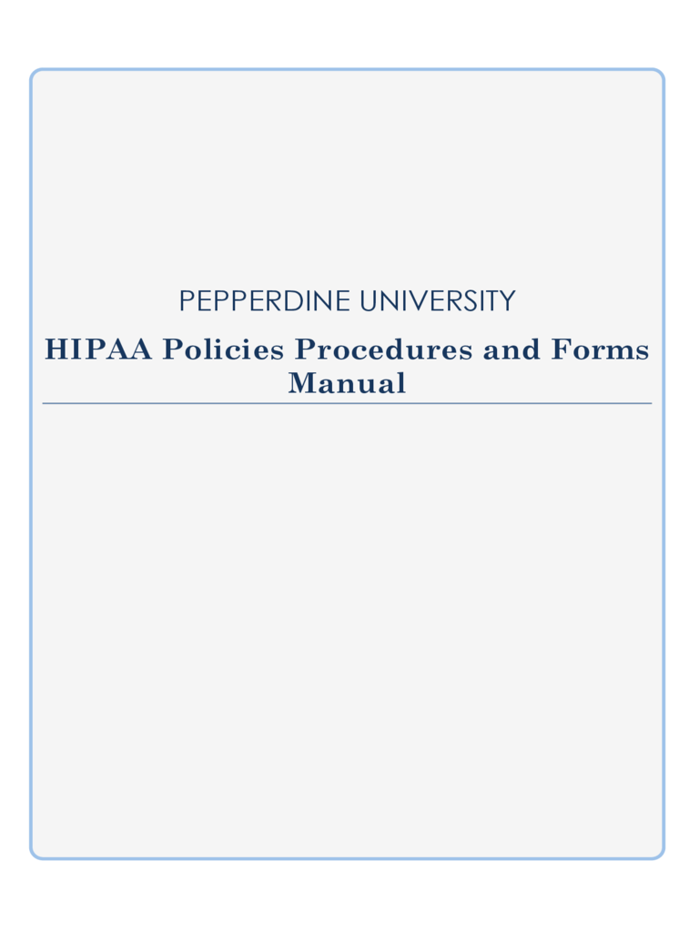 HIPAA Policies Procedures and Forms Manual