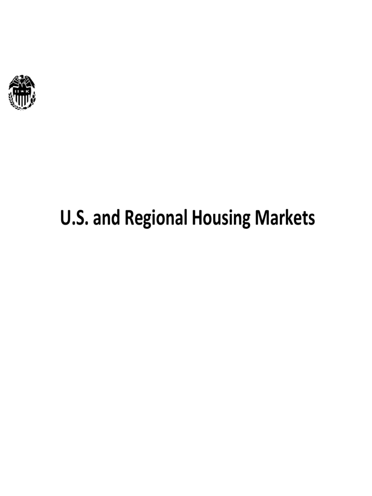 U.S. and Regional Housing Market