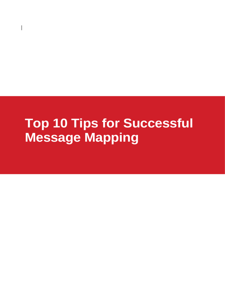 Message Mapping Tips