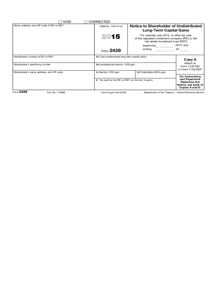 Form 2439 - Notice to Shareholder of Undistributed Long-Term ...