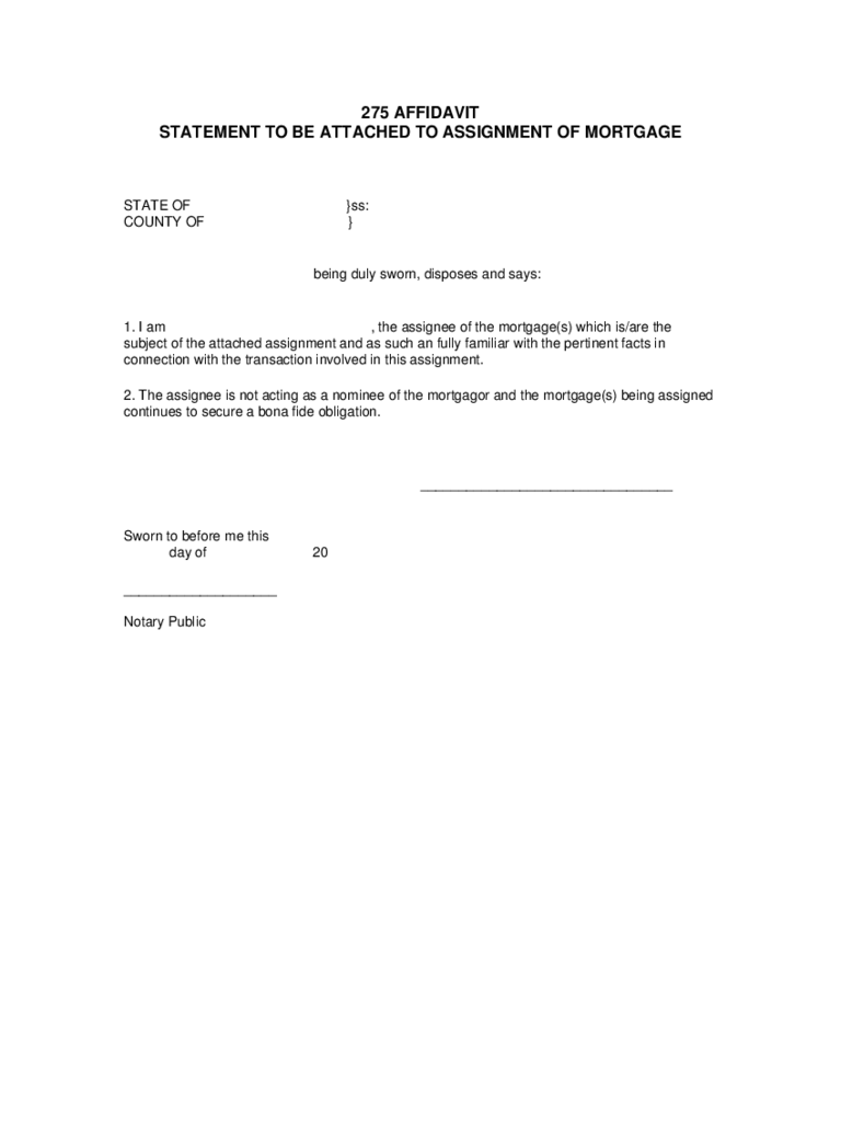 275 Affidavit Statement to Be Attached to Assignment of Mortgage