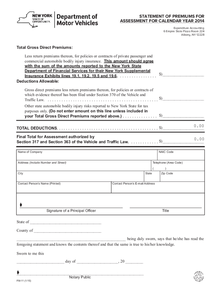 Form FM-11 - 2014 Premiums for Assessment Statement - New York Free Download