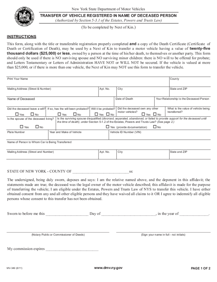 Ny Dmv Registration Form >> Form MV-349 - Transfer of Vehicle Registered in Name of Deceased Person - New York Free Download