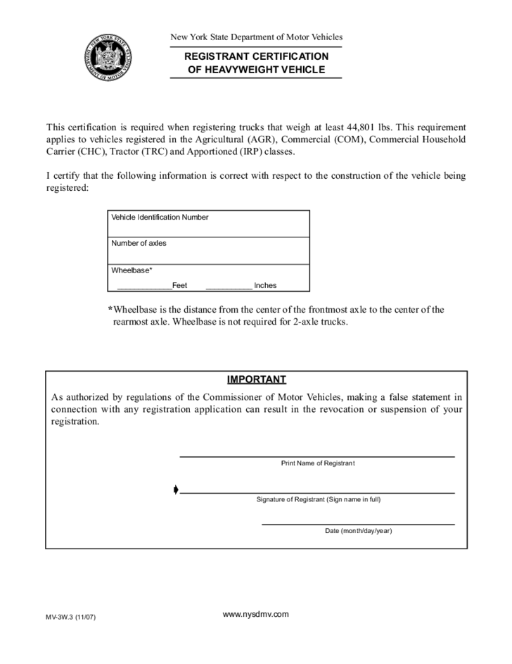 Ny Dmv Registration Form >> Form MV-3W.3 - Registrant Certification of Heavyweight Vehicle - New York Free Download