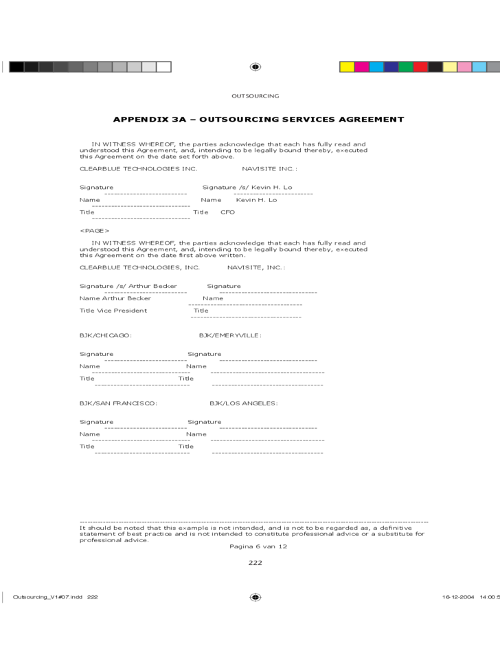 checklist for outsourcing agreement The cardinal rule is that before you sign a cloud-based outsourcing contract, ensure your contingency and disaster recovery plans.