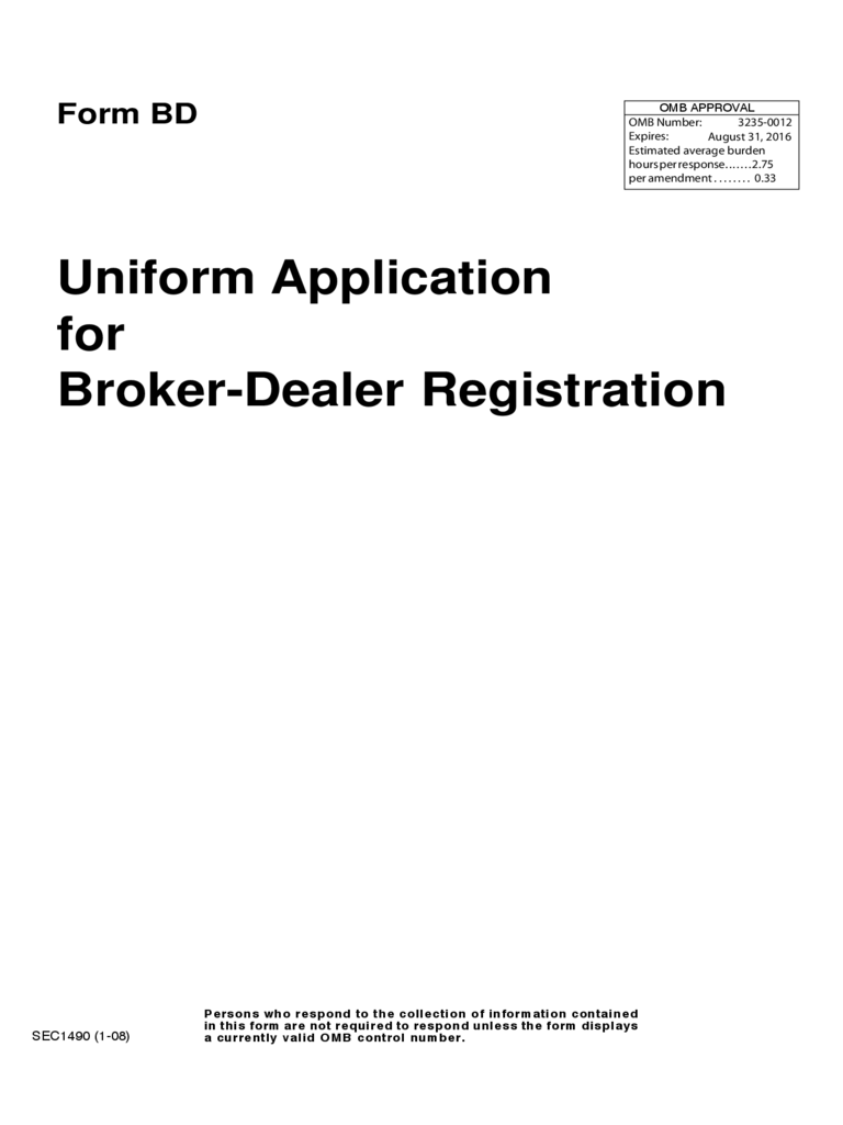 Uniform Application for Broker-Dealer Registration