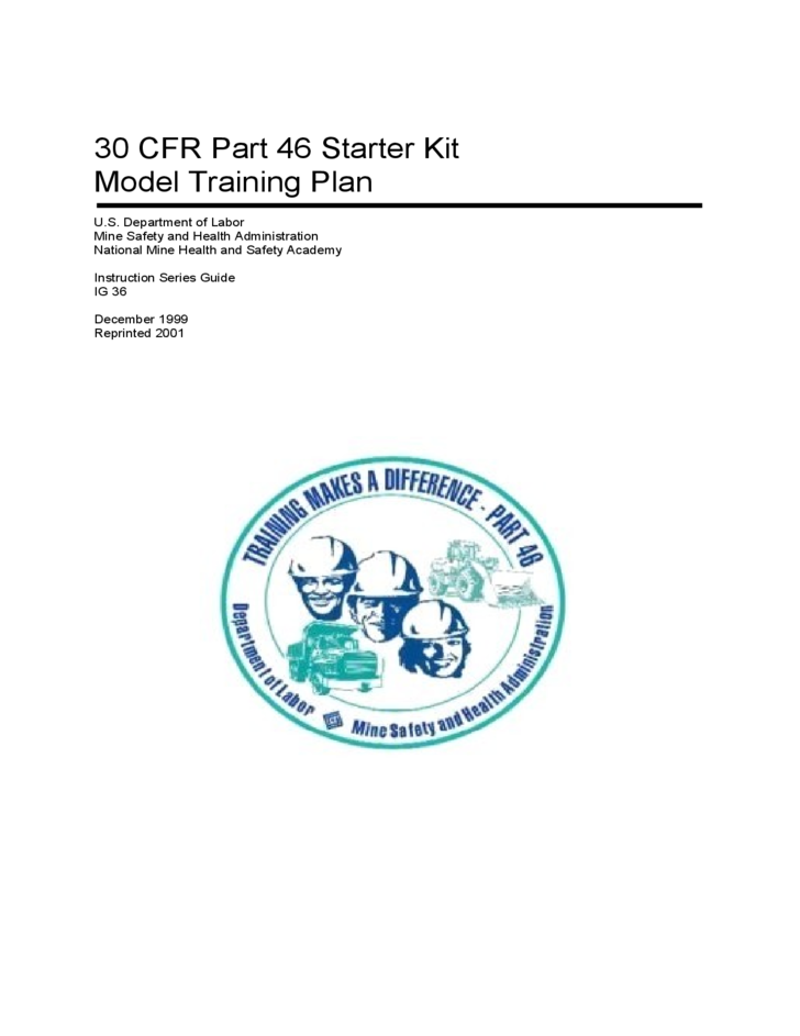 30 CFR Part 46 Starter Kit Model Training Plan - U. S. Department of Labor
